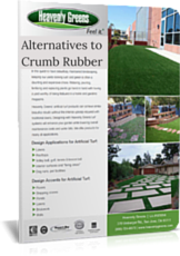 You have alternatives to artificial turf crumb rubber