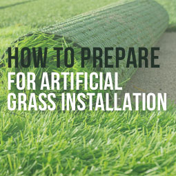 How To Prepare For Artificial Grass Installation