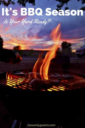 Its BBQ Season - is your yard ready  http://www.heavenlygreens.com/blog/its-bbq-season-is-your-yard-ready  @heavenlygreens