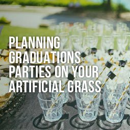 Planning a grduaion party on your artificial grass