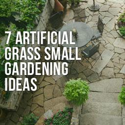 7 Artificial Grass Small Gardening Ideas