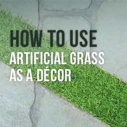 How To Use Artificial Grass As A Decor